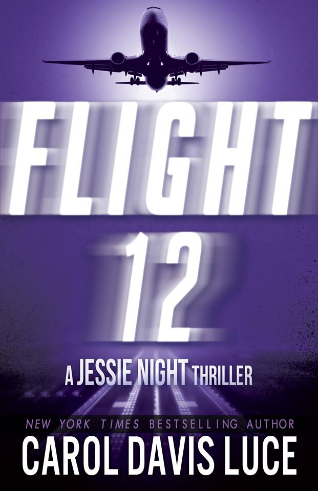 Flight 12:  A Jessie Night Thriller